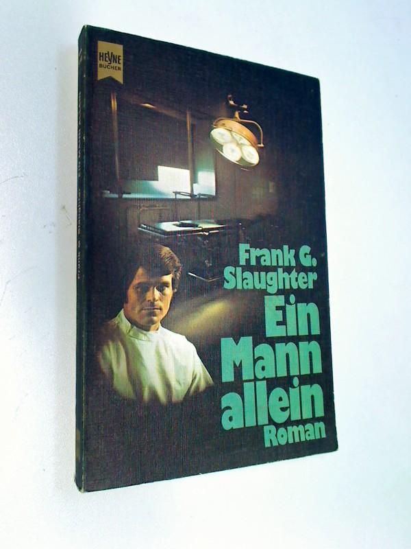 Ein Mann allein : Roman. (= Countdown) Heyne-Bücher Nr. 5180 ; 3453005066 Genehmigte, ungekürzte Taschenbuchausg.