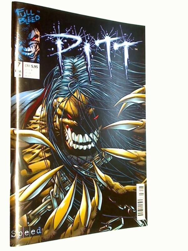 Pitt Heft 7 , Dez 1998, (Speed Image Comics) Comic-Heft, ERSTAUSGABE