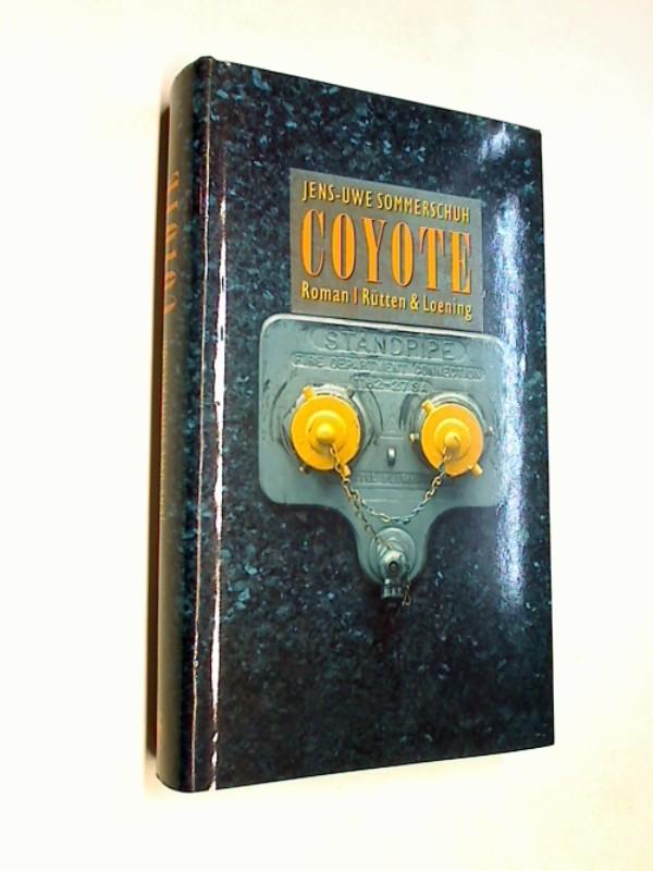 Coyote : Roman ( Roadmovie) 3352005591 1. Aufl.