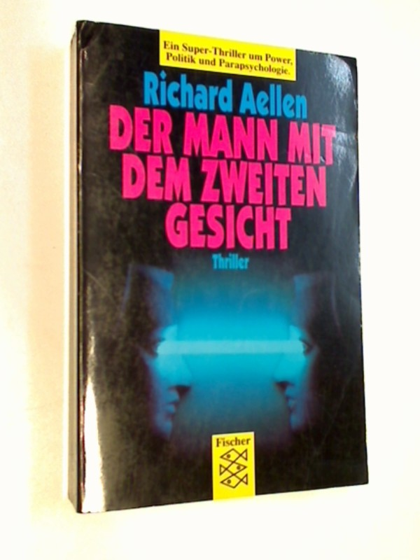 Der Mann mit dem zweiten Gesicht : Thriller.= Redeye.  Fischer 10647 ;  3596106478