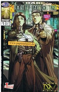Darkminds Heft 1 Tödliches Paradox  - Die Neon Dragons (Dark Minds) , Juni 1999 (Panini Generation Image Comics) Comic-Heft