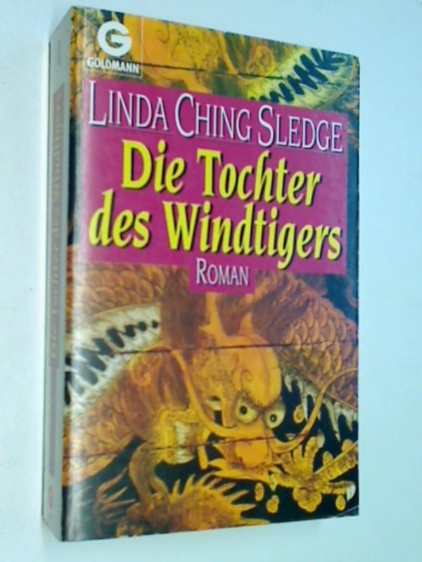 Die Tochter des Windtigers : Roman. = Empire of Heaven, Goldmann 42377