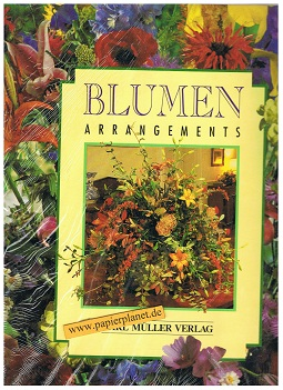 Blumenarrangements, Karl Müller Verlag 9783860700068