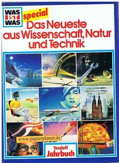 Das Neueste aus Wissenschaft, Natur und Technik: Was ist Was special 1990 ; 9783788609979