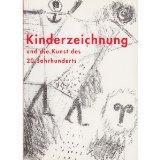 Kinderzeichnung und die Kunst des 20. Jahrhunderts : [Essayband]. 3775705457