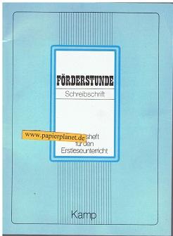 Förderstunde Schreibschrift , Arbeitsheft für den Erstleseunterricht 3592201603 4. Aufl.