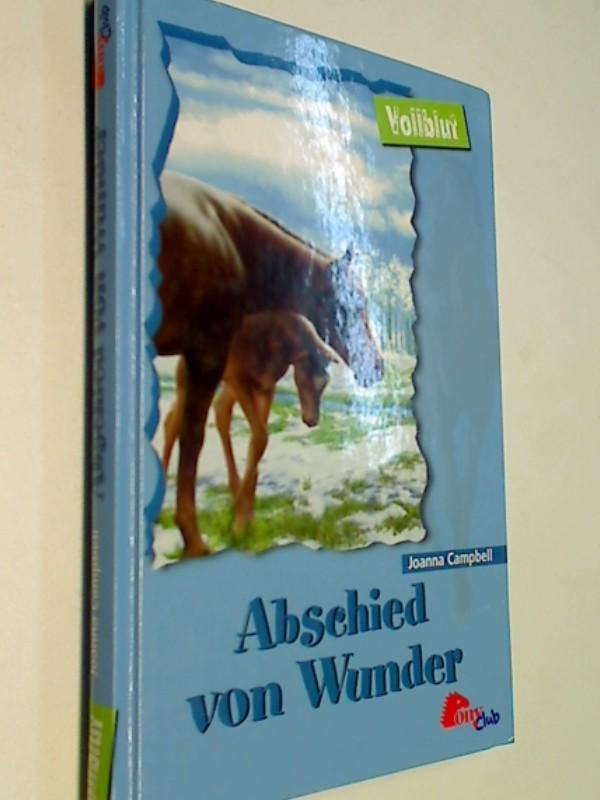 Abschied von Wunder. Vollblut bd. 36