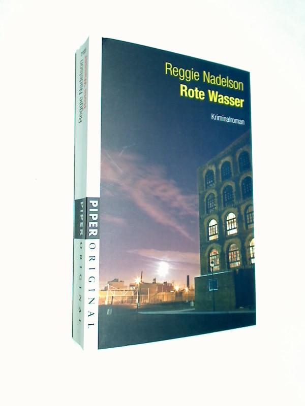 Rote Wasser : Kriminalroman. = Red hook ; Piper 7125 : Piper original ; 9783492271257 Aus dem Amerikan. von Claudia Feldmann, Dt. Erstausg.
