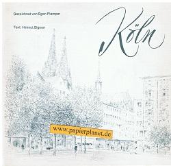 Köln. Gezeichnet von Egon Plamper. Text: Helmut Signon