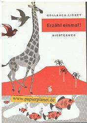 Lernmittel - Gollbach, Oskar: Erzaehl einmal ! Erzähl- und Aufsatzbüchlein für das 3.-4. Schuljahr ; 3425012304
