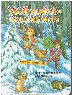 Weihnachts-Geschichten und Weihnachtslieder zum Mitsingen . Hartpappe-Bilderbuch