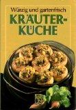 Kräuterküche. Würzig und gartenfrisch ; 9783816696230