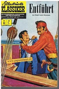 Illustrierte Klassiker Nr. 51 : Entführt. 1. Auflage,  Die spannendsten Geschichten der Weltliteratur,  BSV, (Comic-Heft)