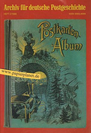 Archiv für deutsche Postgeschichte 1986 Heft 2