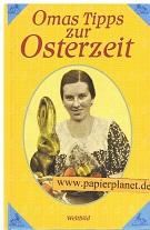 Omas Tipps zur Osterzeit . Kochen Backen Dekorieren ; 3896049542 Orig.-Ausg., 2. Aufl.