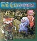 Die Grimmels. Puppen aus Stoff gestalten. 9783891023846