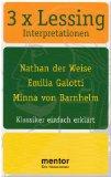 3 x Lessing : Klassiker einfach erklärt ; Inhalt, Hintergrund, Interpretation. 9783580716929 [die Autoren; Thomas Rahner ...], Mentor Interpretationen