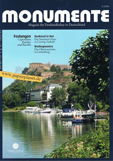 Monumente Magazin für Denkmalkultur in Deutschland 2011 Nr. 1 (Festungen Caponniere, Kurtine, Ravelin , Simonetti Haus in Coswig, Observatorium in Lindenberg)