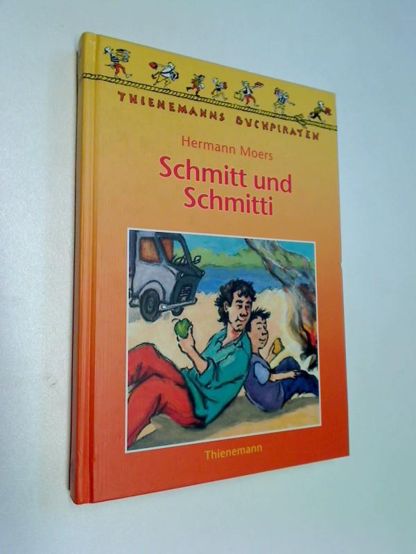 Schmitt und Schmitti. 3522168828 Thienemanns Buchpiraten