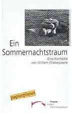 Ein Sommernachtstraum. Eine Komödie von William Shakespeare. Theater Krefeld Mönchengladbach. Spielzeit 1996 / 1997 Heft 2