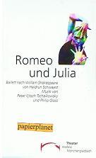 Romeo und Julia. Ballett nach W. S. von Heidrun Schwaarz. Eine Komödie von William Shakespeare. Theater Krefeld Mönchengladbach. Spielzeit 1996 / 1997 Heft 3