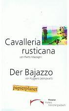 Cavalleria rustucana.Melodramma von Pietro Mascagni. Der Bajazzo.Drama in zwei Akten und einem Prolog von Ruggero Leoncavallo. Theater Krefeld Mönchengladbach. Spielzeit 1996 / 1997 Heft 8