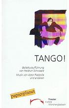 Tango.Ballettaufführung von Heidrun Schwaarz. Theater Krefeld Mönchengladbach. Spielzeit 1996 / 1997 Heft 13
