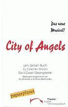 City of Angels. Buch von Larry Gelbart. Theater Krefeld Mönchengladbach. Spielzeit 1997 / 1998 Heft 20.