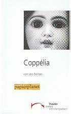Coppélia oder Das Mädchen mit den Emailleaugen.Ballett in 2 Akten von Léo Delibes. Theater Krefeld Mönchengladbach. Spielzeit 1999 / 2000 Heft 45.