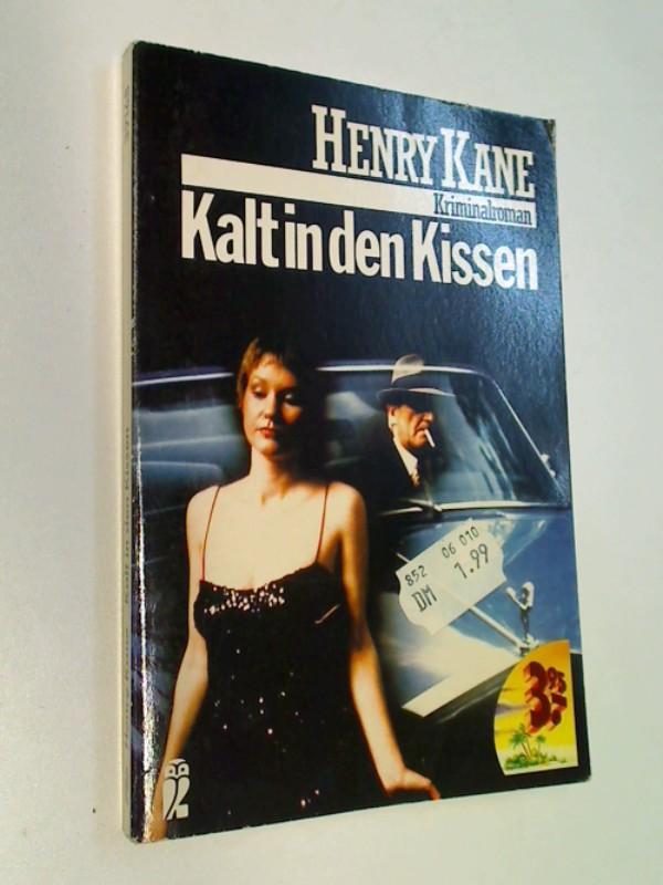 Kalt in den Kissen : Kriminalroman. = Dead in bed. Ullstein Nr. 39168 ; 3548391680