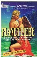 Planet Liebe : die schönsten Romanzen, die das Leben erzählt. = Haunting Love Stories, Ullstein Nr. 23143 ; 3548231438 Dt. Erstausg.