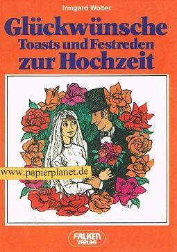 Glückwünsche, Toasts und Festreden zu Polterabend und Hochzeit. 3806802645