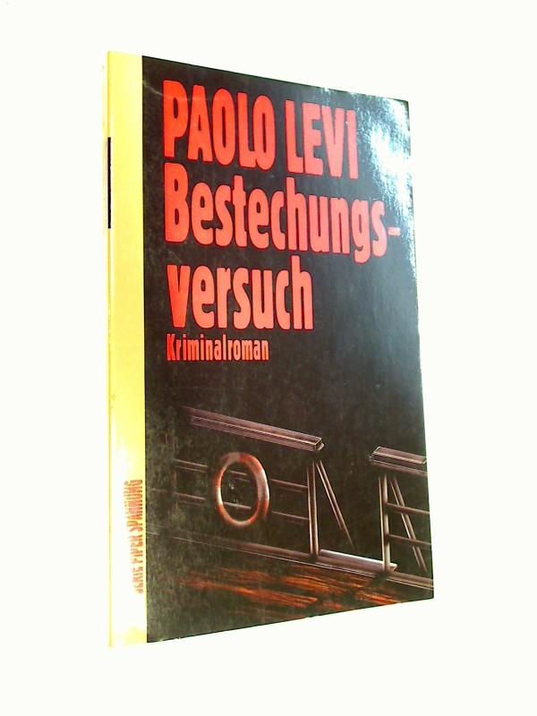 Bestechungsversuch : Kriminalroman. = Tentativo di corruzione, Piper Bd. 5563 : Spannung  ; 3492155634