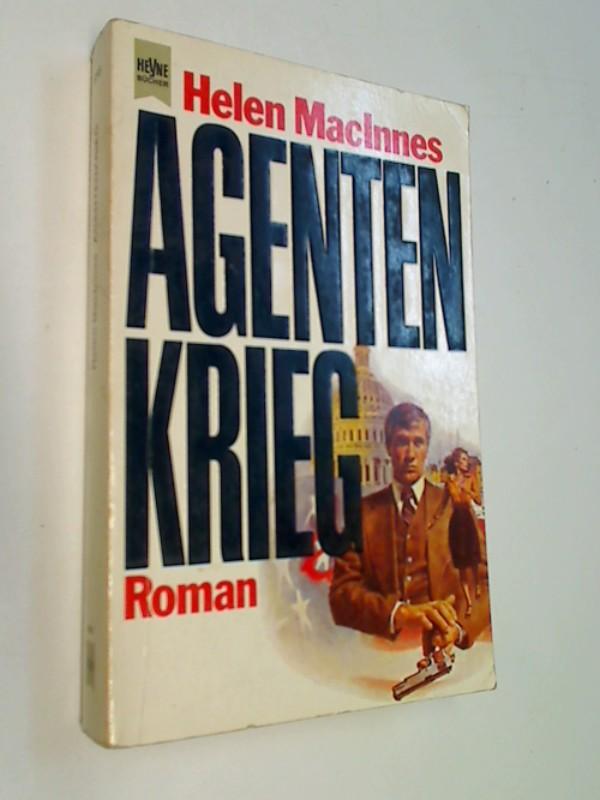Agentenkrieg : Roman. = Agent in place. Heyne-Bücher 1, Heyne allgemeine Reihe Nr. 5745 ; 3453011910 [Dt. Übers. von Gisela Stege],