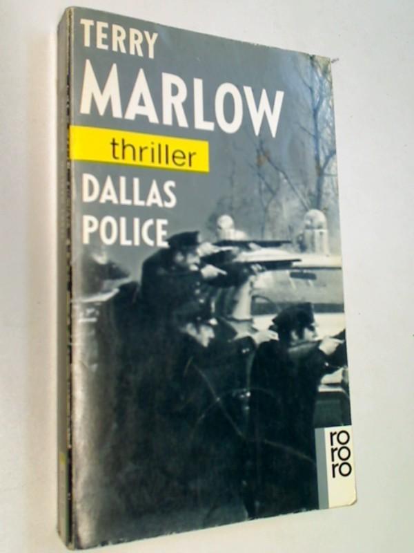 Dallas police. = American crime scene.  Rororo 3098 rororo-Thriller , ERSTAUSGABE