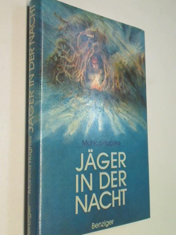 Jäger in der Nacht. = Hunter in the dark ; 3545331245 Aus d. Amerikan. von Fred Schmitz