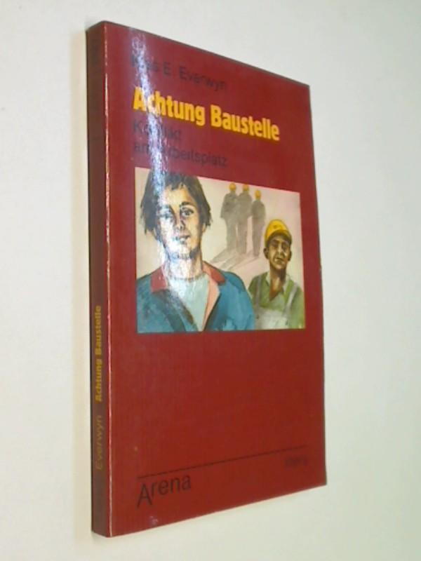 Achtung Baustelle.  Arena-Taschenbuch Bd. 1521 Litera ;