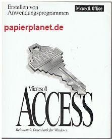 Erstellen von Anwendungsprogrammen Microsoft Access Relationale Datenbak für Windows Version 2.0
