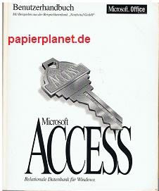 Benutzerhandbuch Microsoft Access Relationale Datenbak für Windows Version 2.0, mit Beispielen aus der Beispieldatenbank