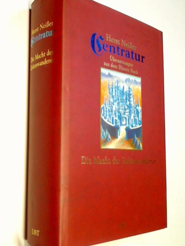 Centratur Bd.2 : Die Macht der Zeitenwanderer, Übersetzungen aus dem Blauen Buch. Fantasy ; 3471782362