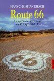 Route 66 : auf der Straße der Träume von Chicago nach L.A.  Goldmann 12770 ; 344212770X Orig.-Ausg.