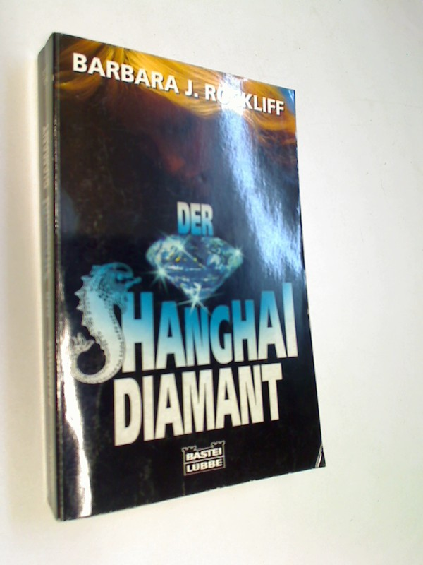 J. Rockliff, Barbara: Der Shanghai-Diamant.