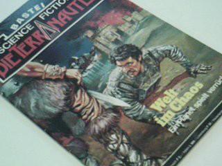 Die Terranauten 51 Welt im Chaos,  Bastei Roman-Heft.