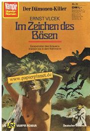 Vlcek, Ernst: Vampir Horror-Roman 23 Im Zeichen des Bösen - Der Dämonenkiller, Juli 1973, Roman-Heft