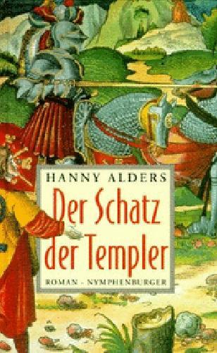 Der Schatz der Templer : Historischer Roman. = Non nobis ; 3485008982 Aus dem Niederländ. von Konrad Dietzfelbinger Sonderproduktion