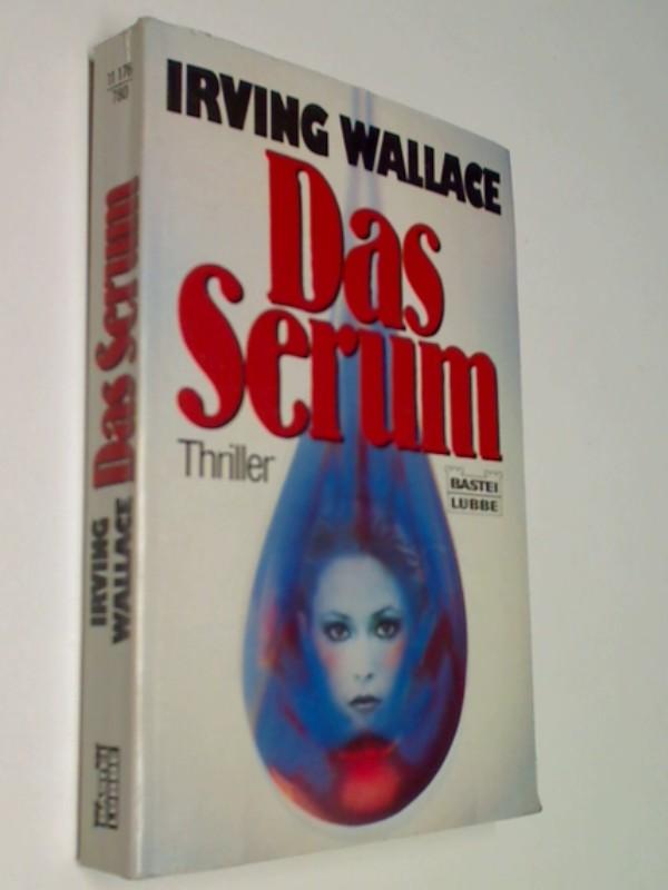 Das Serum : Thriller = The pigeon project.  Bastei Lübbe Bd. 11176 Bestseller 3404111761