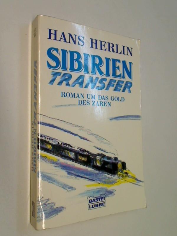 Sibirien Transfer. Thriller um das Gold des Zaren, Bastei 11712 ;  3404117123