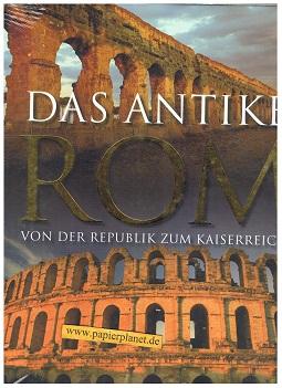 Das antike Rom - Von der Republik zum Kaiserreich ; 9781407557625