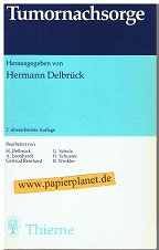 Tumornachsorge.2., überarb. Aufl. 1988 ; 3136852028 hrsg. von Hermann Delbrück. Bearb. von H. Delbrück ...
