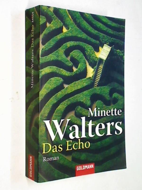 Das Echo : Kriminalroman. Goldmann 44554 ; 344244554X